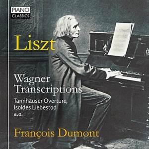 Liszt : Transcriptions d'après Wagner | François Dumont