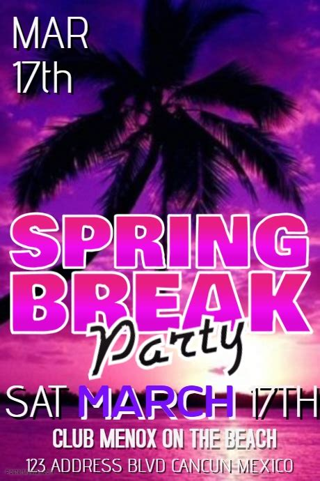 spring break poster templates postermywall