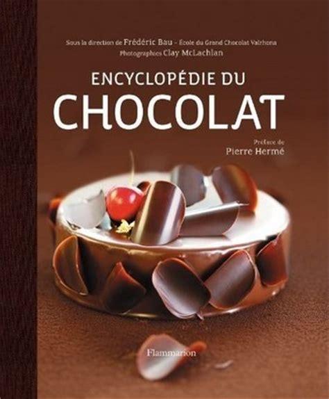 cours de cuisine valrhona encyclopédie du chocolat valrhona