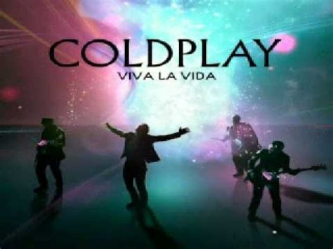 Coldplayviva La Vida Youtube