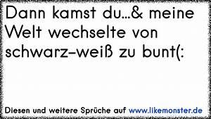 Schwarz Weiß Sprüche : dann kamst du meine leben war am arsch tolle spr che und zitate auf ~ Orissabook.com Haus und Dekorationen