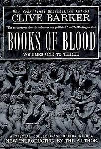 Books of Blood: Volumes One to Three (Books of Blood #1-3 ...