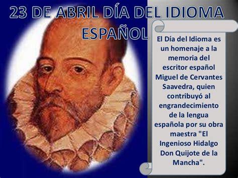 23 de abril Dia del idioma español
