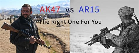 ak47 vs ar15 which one is better gun sources