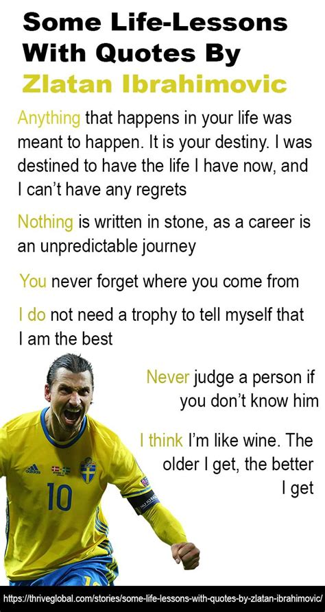 Whilst many players would have considered this the opportunity of lifetime, zlatan took offence at the the swede was not always content at barcelona, summed up best by this quote from his autobiography Life Lessons by Zlatan Ibrahimovic inspirational quotes ...