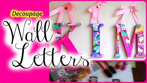Diy Decoupage Wooden Letters  Nursery Decor Youtube