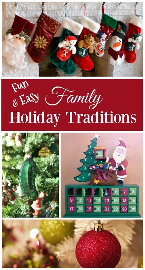 Fun And Easy Family Holiday Traditions