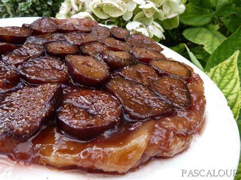 tarte tatin aux figues la table de pascaloue
