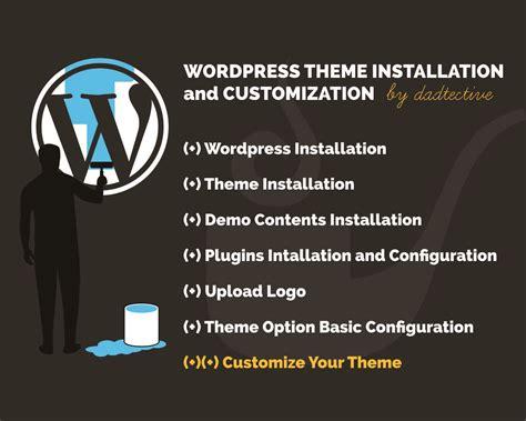 wordpress theme installation  customization service