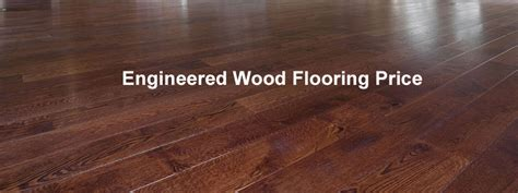 hardwood flooring quote engineered wood flooring price the flooring lady