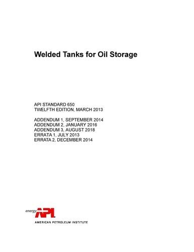 API STD 650 Welded Tanks for Oil Storage, Twelfth Edition