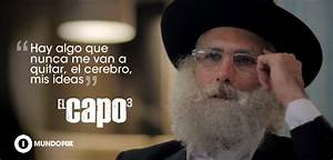 Pics For > El Capo 3 Frases