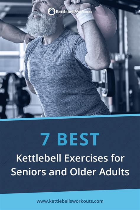 seniors older exercises kettlebell adults exercise movement becomes important even age