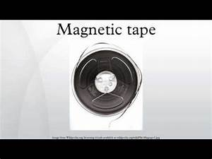 Magnetic tape - YouTube