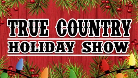 true country holiday show historic roxy theatre