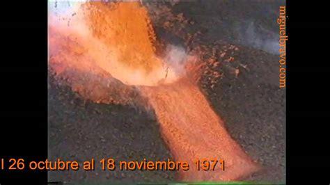 volcan teneguia la palma octubre  youtube