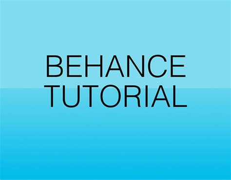 Behance Tutorial on Behance