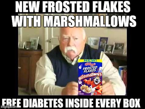 Frosted Flakes Meme - diabetes imgflip