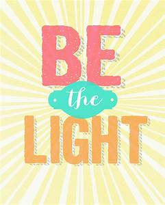Sunday Encouragement {9 22 13}: Be the Light - landeelu com