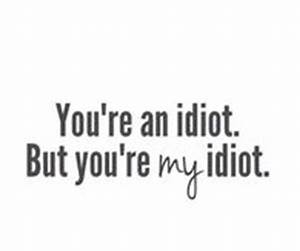 idiot pictures photos images and pics for facebook With re idiot wah