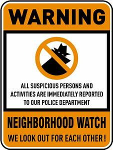 Neighborhood Watch We Look Out For Each Other Sign W5482