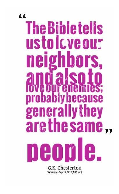 Neighbors Enemy Quotes Bible Neighbor Funny Enemies