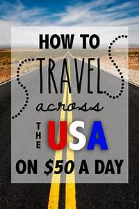 Blog Road Trip Usa : how to travel across the united states on 50 a day ~ Medecine-chirurgie-esthetiques.com Avis de Voitures