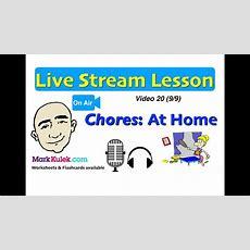Mark Kulek Live Stream  20  Chores  At Home  English For Communication  Esl Youtube