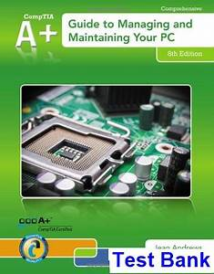 A  Guide To Managing And Maintaining Your Pc 8th Edition