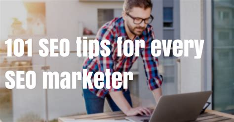 Seo Secrets by 101 Actionable Seo Tips That Are Sej