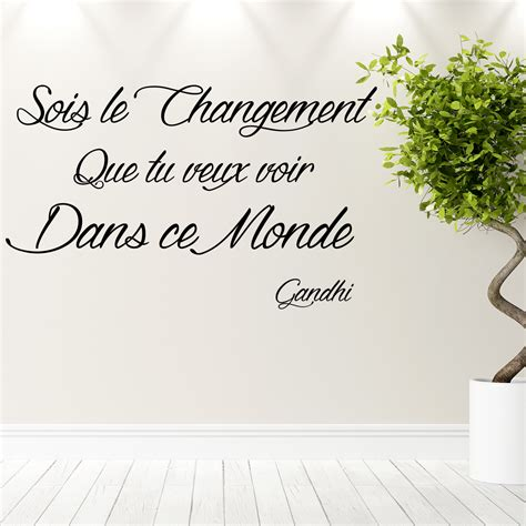 stickers pour carrelage mural cuisine sticker citation sois le changement gandhi stickers citations français ambiance sticker