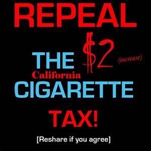Petition Repeal the California Cigarette Tax - $2 Increase!!!