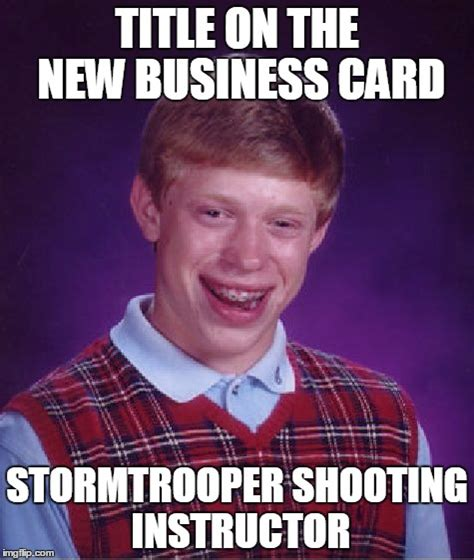 Business Card Meme - finally lands a job and get his business card imgflip