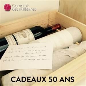 Cadeau Pour Homme Anniversaire : cadeau homme 50 ans offrir des vins de 50 ans comptoir des mill simes le blog ~ Teatrodelosmanantiales.com Idées de Décoration