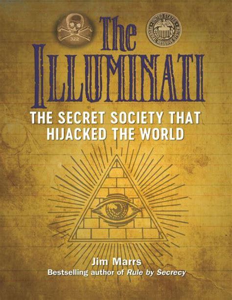 Book Illuminati by The Illuminati The Secret Society That Hijacked The World
