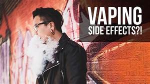 The Side Effects Of Vaping
