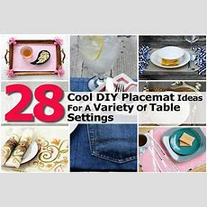 28 Cool Diy Placemat Ideas For A Variety Of Table Settings