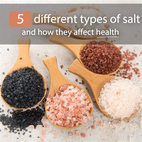 different types of salt ls 5 different types of salt and how they affect health