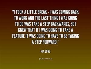 Taking A Break Work Quotes. QuotesGram