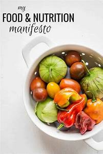 My Food And Nutrition Manifesto