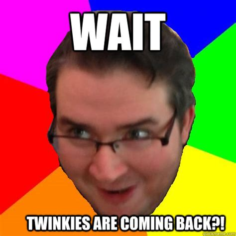 Fat Guy Meme - wait twinkies are coming back overly excited fat guy quickmeme