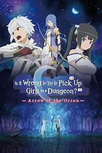 Is It Wrong To Try To Pick Up Girls In A Dungeon  Movie