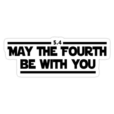 """Your suggestions for upcoming content are highly appreciated! """"May The Fourth Be With You"""" Stickers by WickedCool 