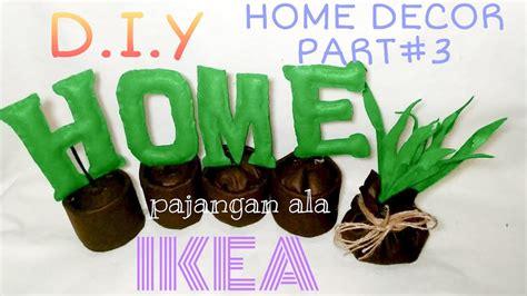 hiasan dinding diy home decor indonesia part hiasan ala