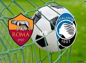 Serie Rome Streaming : roma atalanta streaming live gratis diretta per vedere partite calcio serie a ~ Medecine-chirurgie-esthetiques.com Avis de Voitures