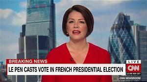 CNN Newsroom - Isa Soares / Marine Le Pen voting scrum ...