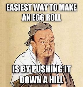 livememe.com - Confucius Say...