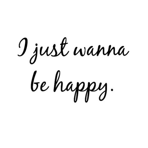 I Wanna Be Happy With You Quotes