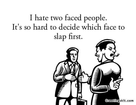 Good 2 Faced Quotes