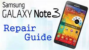Samsung Galaxy Note 3 Disassembly Teardown Repair Manual